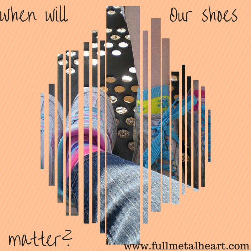 "Image is two faded pairs of shoes against an orange background. Text reads: ""But when will our shoes matter?"""